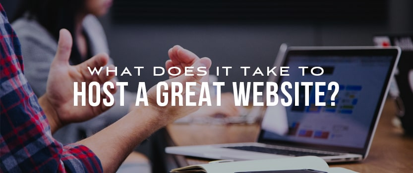 Onsharp What Does it Take to Host a Great Website?